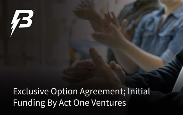 Battery Streak Announces Exclusive Option Agreement; Initial Funding By Act One Ventures